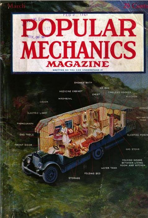 Popular Mechanics, 1921. The Auto Bungalow, the predecessor to the RV? Look, there's even room for your phonograph!
