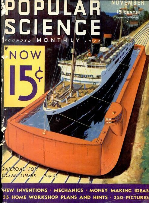 Popular Science, November 1932. I had to end with quite possibly the craziest of the ideas - a railway for ocean liners. The idea was that you could move boats from inland waterways, including rivers, to oceans, without having to make huge detours.